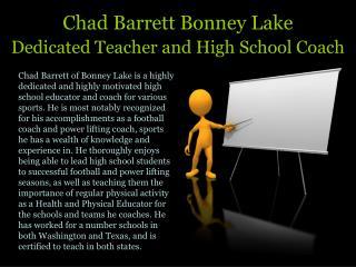 Chad Barrett Bonney Lake Dedicated Teacher and High School Coach