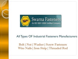 Bolt Fasteners Manufacturers India | SS Bolt Fastener Suppli