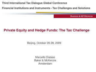 Third International Tax Dialogue Global Conference  Financial Institutions and Instruments - Tax Challenges and Solution