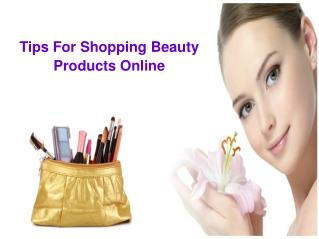Tips For Shopping Beauty Products Online