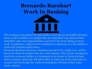Bernardo Barnhart |  Works in Banking