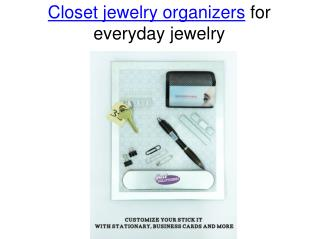 Closet jewelry organizers for everyday jewelry