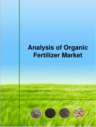 Analysis of Organic Fertilizer Market