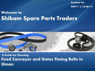 Efficient Food Conveyer and Gates Timing Belts in Oman