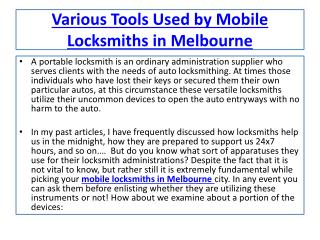 Different Tools Used by Mobile Locksmiths in Melbourne