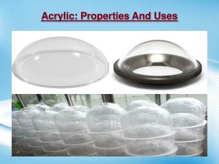 Acrylic: Properties and Uses