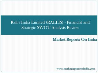 Rallis India Limited (RALLIS) - Financial and Strategic SWOT
