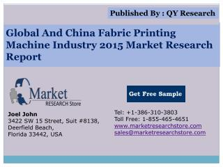 Global and China Fabric Printing Machine Industry 2015 Marke