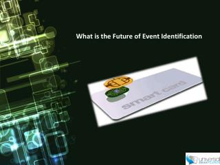 What is the Future of Event Identification