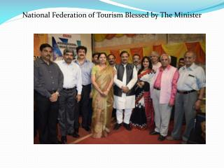 National Federation of Tourism Blessed by The Minister