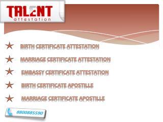 Certificate Attestation in Ahmedabad, Pune, Mumbai, Chennai,