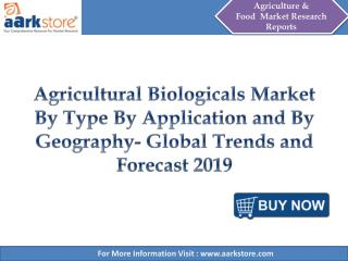 Aarkstore - Agricultural Biologicals Market By Type