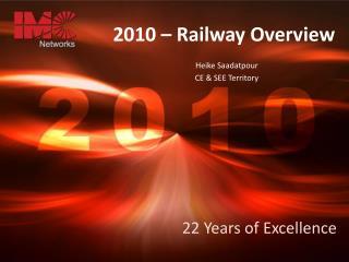 2010   Railway Overview
