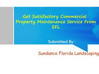 Get Satisfactory Commercial Property Maintenance Service Fro