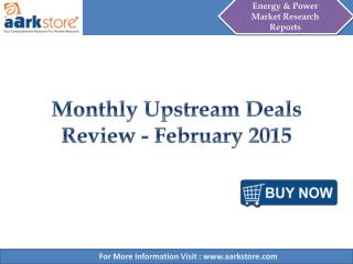 Aarkstore - Monthly Upstream Deals Review - February 2015