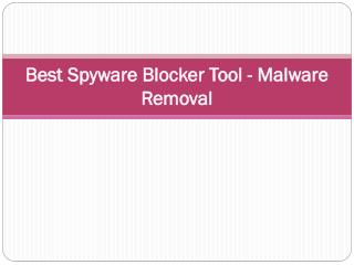 Best Spyware Blocker Tool - Malware Removal