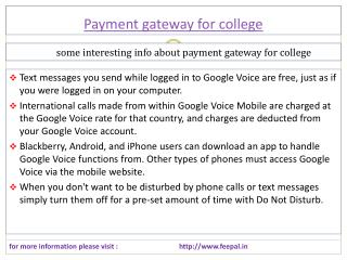 Enables firms to conduct any-to-any online payment gateway f