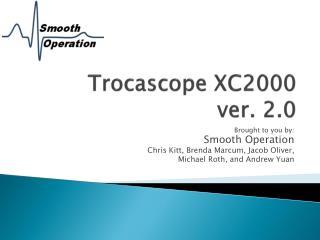 Trocascope XC2000  ver. 2.0