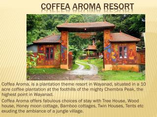 Coffea Aroma Resort