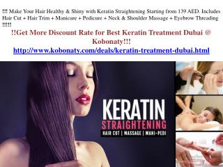 Make Your Hair more Shining with Keratin treatment Dubai!!