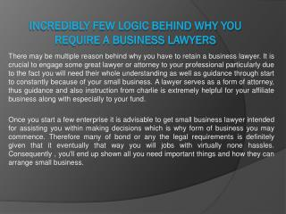 Incredibly few Logic behind why You require a Business Lawye