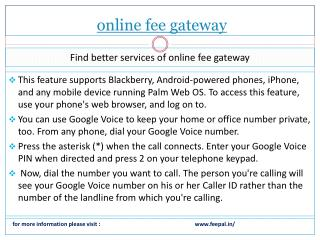 This chapter is focused on the online fee gateway