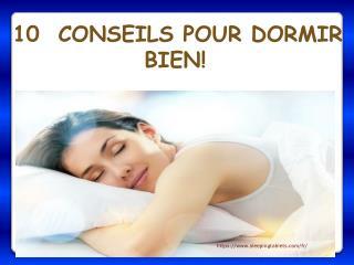 10 conseils pour dormir bien!