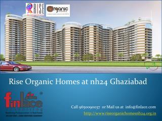 Rise Organic Homes Ghaziabad 9560090037