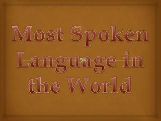 Wold's Most Spoken language