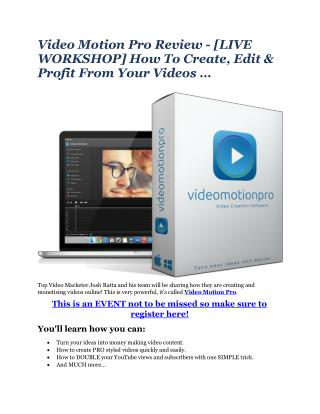 Video Motion Pro Review - [LIVE WORKSHOP] How To Create, Edi