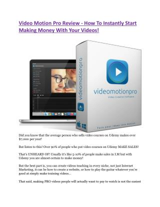 Video Motion Pro Review - How To Instantly Start Making Mone