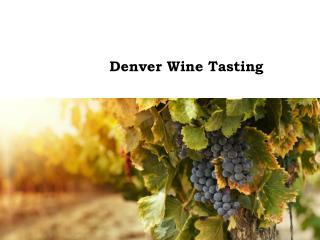 Denver Wine Tasting