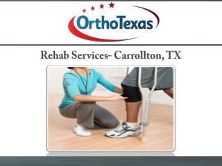 Rehab Services - Carrollton, TX