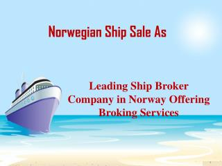 Leading Ship Broker Company in Norway Offering Broking Servi