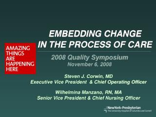 EMBEDDING CHANGE  IN THE PROCESS OF CARE