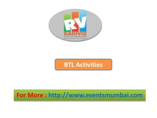 BTL Activities