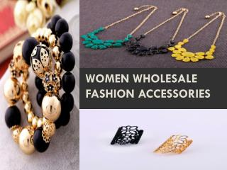 Women wholesale fashion accessories