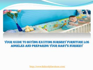 Your Guide to Buying Exciting Nursery Furniture Los Angeles