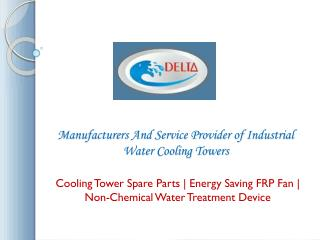 Cooling Towers Manufacturers Delhi | Suppliers India