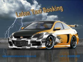 Taxi From Luton | Luton Taxi | Luton Taxi Booking