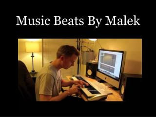 Music Beats By Malek