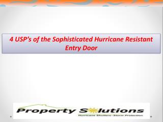 4 USP's of the Sophisticated Hurricane Resistant Entry Door