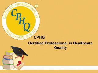 CPHQ Study Classes