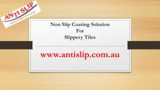Non Slip Coating Solution For Slippery Tiles