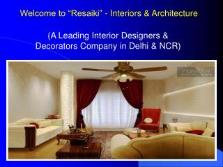 Best Interior Designers Company in Delhi-NCR