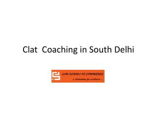 Clat Coaching in South Delhi