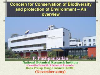 Concern for Conservation of Biodiversity and protection of Environment   An overview