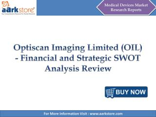 Aarkstore - Optiscan Imaging Limited (OIL)