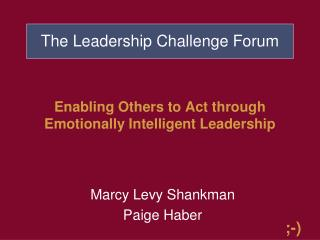 Enabling Others to Act through Emotionally Intelligent Leadership