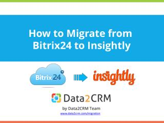 Smooth Bitrix24 to Insightly Data Migration